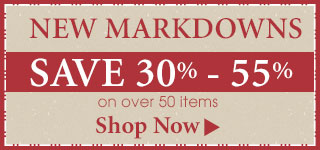 Save 30%-55% on New Markdowns!