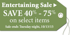 Save 40%-75% on select Entertaining Solutions thru Tuesday 10/13/15!