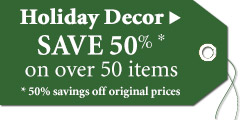 "Save at least 50% on over 50 holiday accents!""></a> </div> <div id="