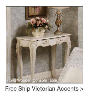 Free Shipping on select Victorian-themed Accents