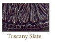 Aldabella Tuscan Slate Collection