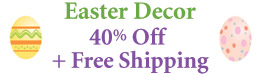 Easter Decor 40% Off + Free Shipping
