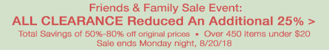 All Clearance Reduced 25% thru Monday night