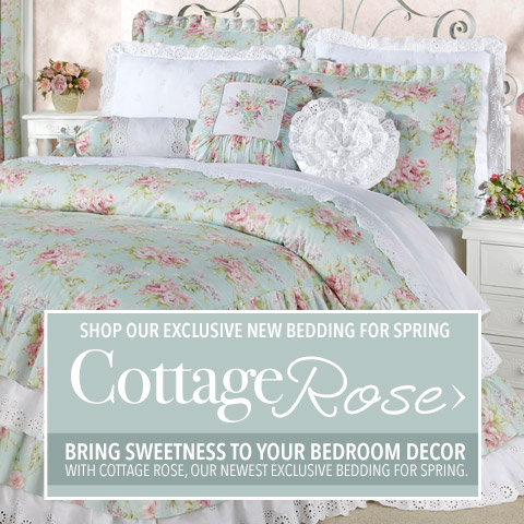 Cottage Rose Our Exclusive Bedding for Spring