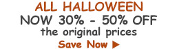 All Halloween Now 30%-50% Off original prices!