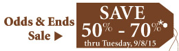 Save 50% - 70% on our Odds & Ends Sale