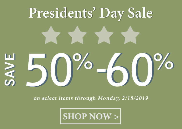 Presidents Day Weekend Sale - Save 50%-60%