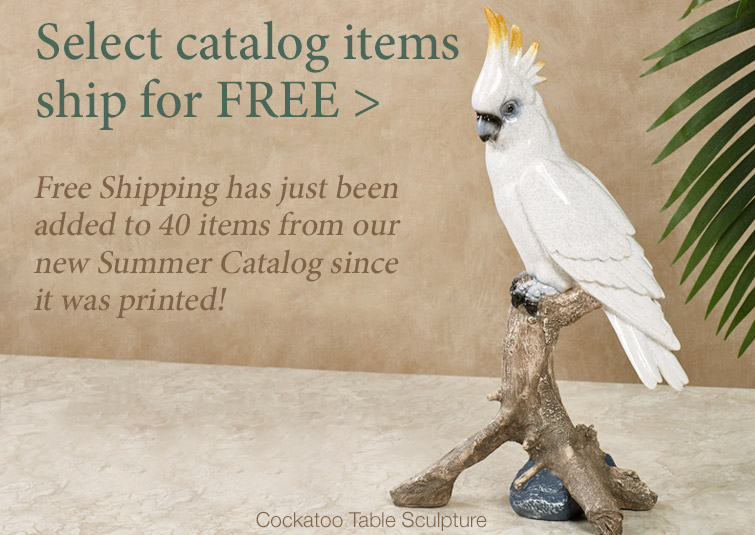Free Shipping on select items from our new Summer Catalog
