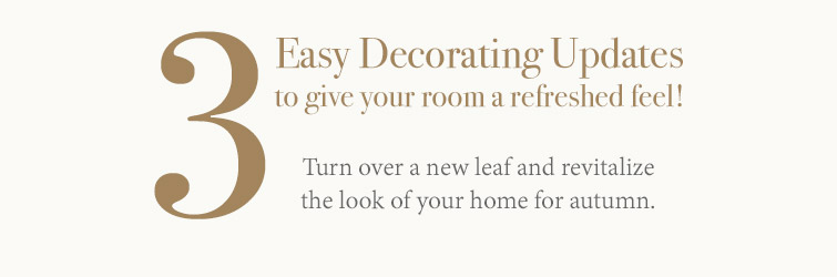 Three Easy Updates To Revitalize Your Room