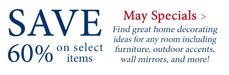 May Specials - Save 60% on select items