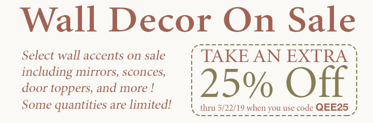 Receive an extra 25% Off select wall decor