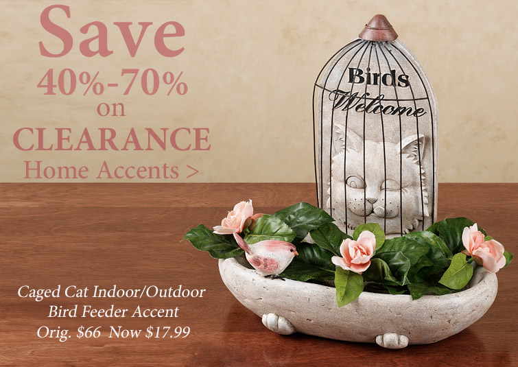 Save 40%-70% on Home Accents in Clearance