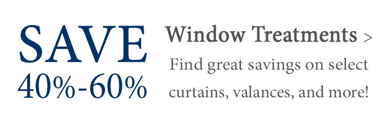 Window Treatment Deals - Save 40% or more!