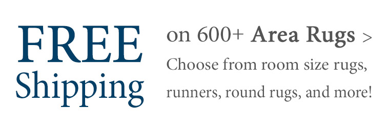 Free Standard Shipping on more than 600 Area Rugs!