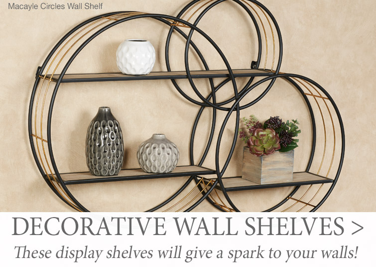Display Shelves give a dimensional spark to your walls >
