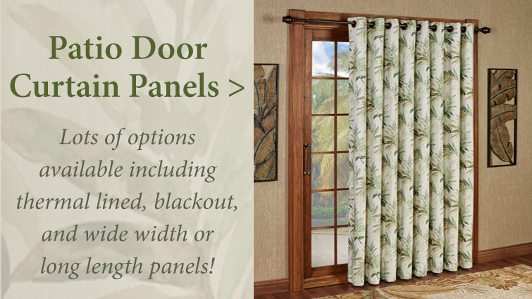 Shop our wide variety of Patio Door Curtain Treatments