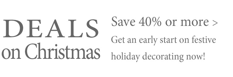 Get an early start on your Christmas decorating with these great deals and save 40% or more!