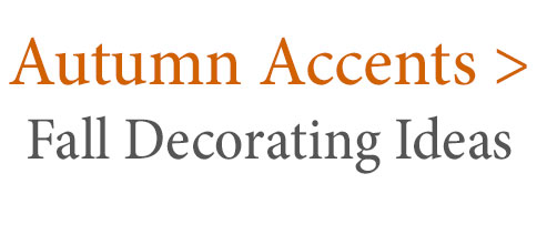 Fall Decorating Ideas and New Autumn Arrivals