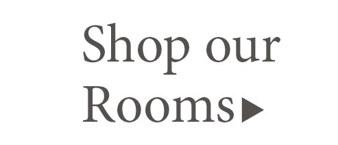 Shop By Room - Get The Look!