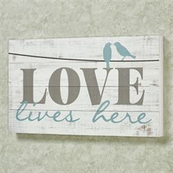 Love Lives Here Wooden Wall Plaque Whitewash