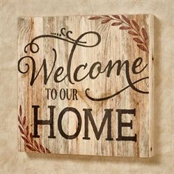 Welcome to Our Home Wall Plaque Brown