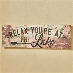 Relax Youre at the Lake Wall Plaque Multi Earth