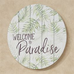 Welcome to Paradise Round Wall Plaque Weathered White