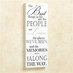 The Best Things Wall Plaque Sign White