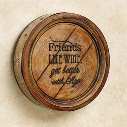 Friends Like Wine Plaque Multi Warm