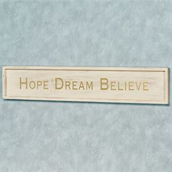 Hope Dream Believe Wall Plaque Sign Light Cream