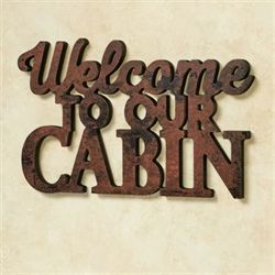 Welcome to Our Cabin Word Wall Art Brown