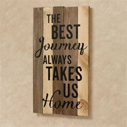 The Best Journey Wall Plaque Sign Multi Earth