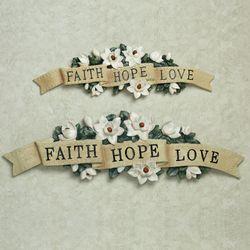Magnolia Faith Hope Love Wall Accent