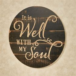 It Is Well Round Wall Plaque Brown