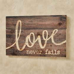 Love Never Fails Wall Plaque Brown