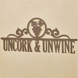 Uncork and Unwine Wall Art Sign Bronze
