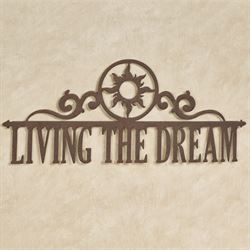 Living the Dream Wall Art Sign Bronze