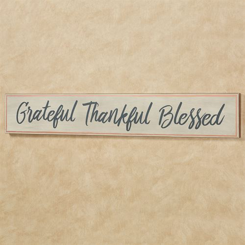 Grateful Thankful Blessed Wall Sign Natural
