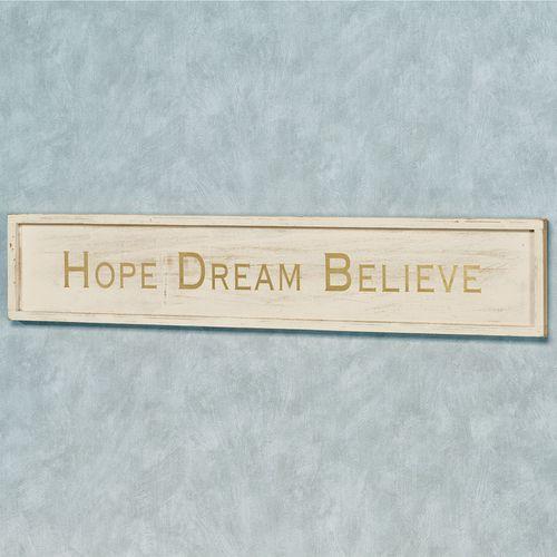 Hope Dream Believe Wall Plaque Sign Light Cream