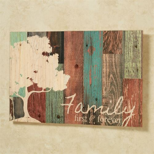 Family First and Forever Wall Plaque Multi Warm
