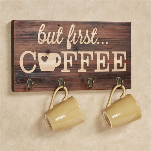 But First Coffee Wooden Wall Hook Rack Brown