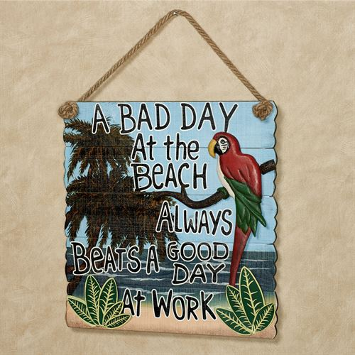 Bad Day at the Beach Wall Sign Multi Bright