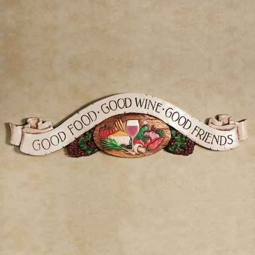 Good Food Drinks Friends Plaque English