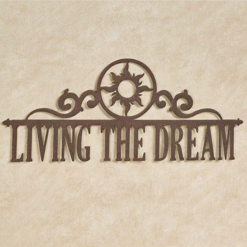 Living the Dream Wall Art Sign Bronze