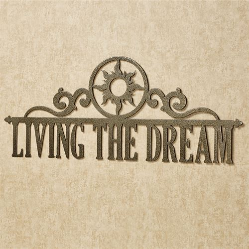 Living the Dream Wall Art Sign Antique Gold